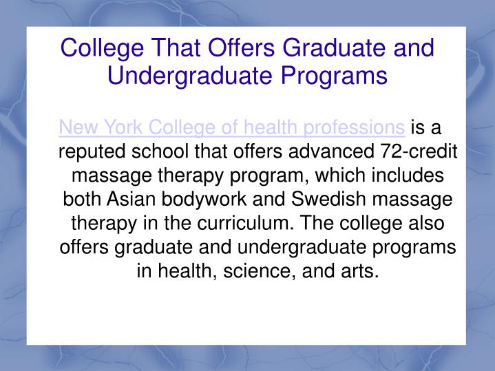 College That Offers Graduate and Undergraduate Programs