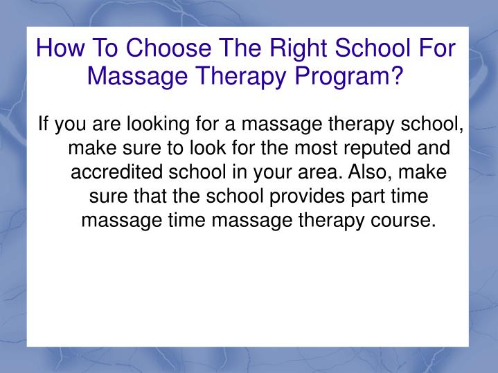 How To Choose The Right School For Massage Therapy Program?