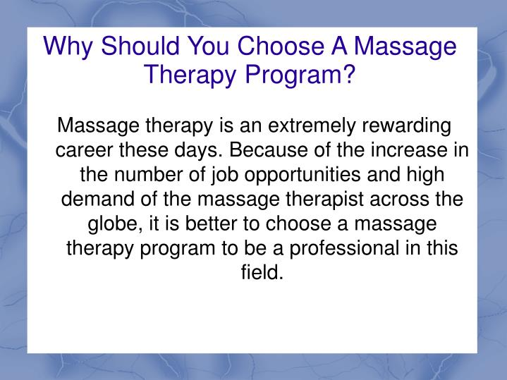 Why Should You Choose A Massage Therapy Program?