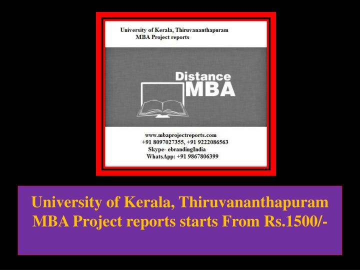 University of kerala thiruvananthapuram mba project reports starts from rs 1500