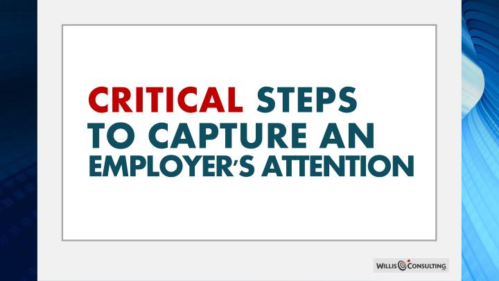 Critical steps to capture an