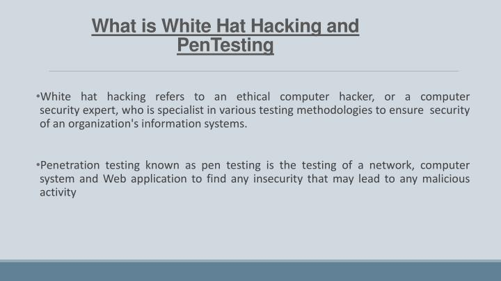 What is White Hat Hacking and