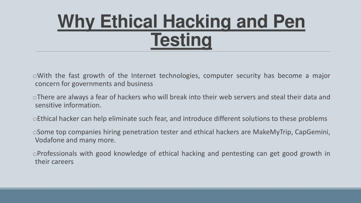Why Ethical Hacking and Pen