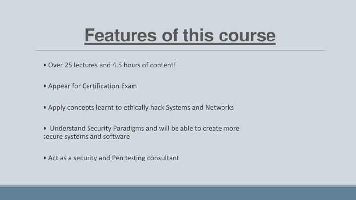 Features of this course