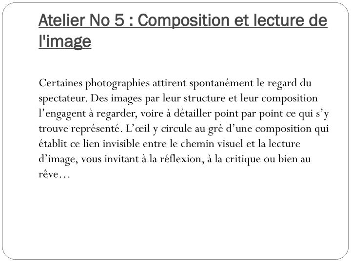Atelier No 5 : Composition et lecture de