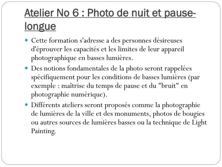 Atelier No 6 : Photo de nuit et