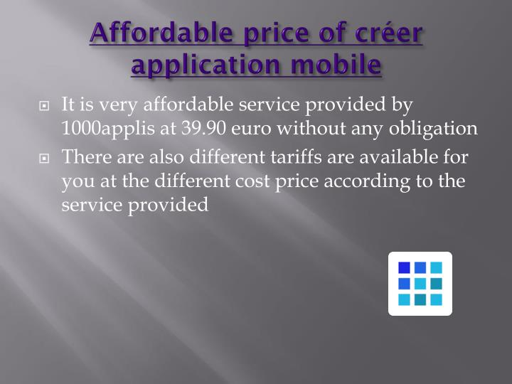 Affordable price of créer application mobile