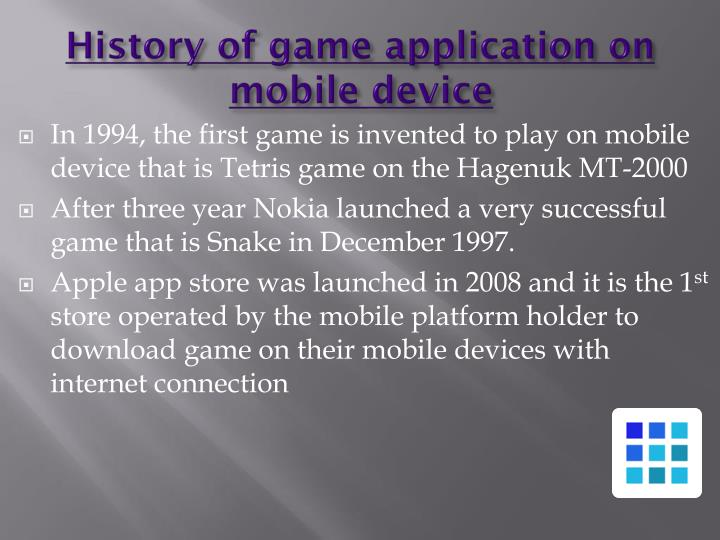 History of game application on mobile device
