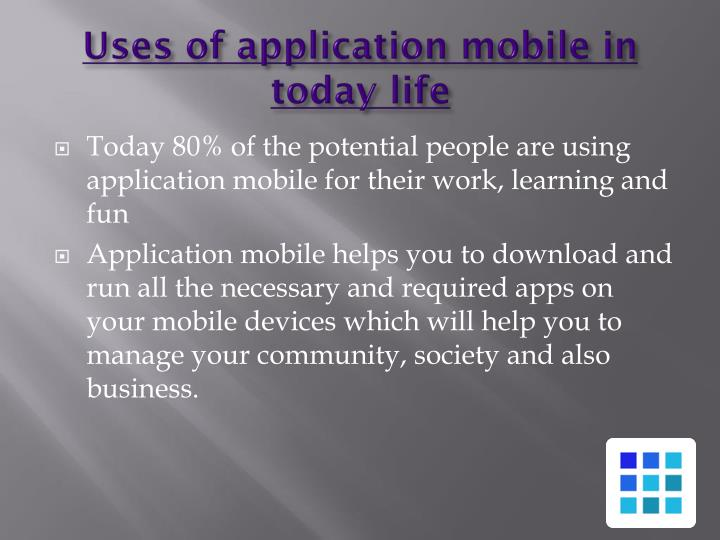 Uses of application mobile in today life