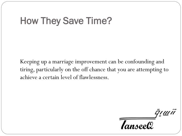 How They Save Time?