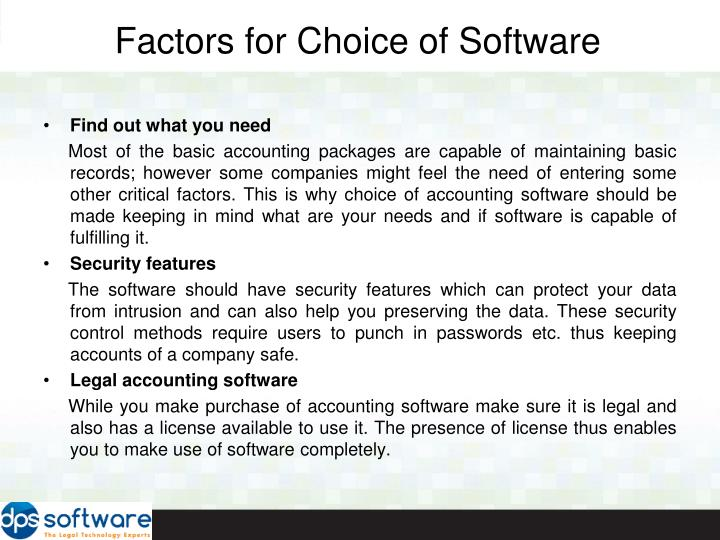 Factors for Choice of Software