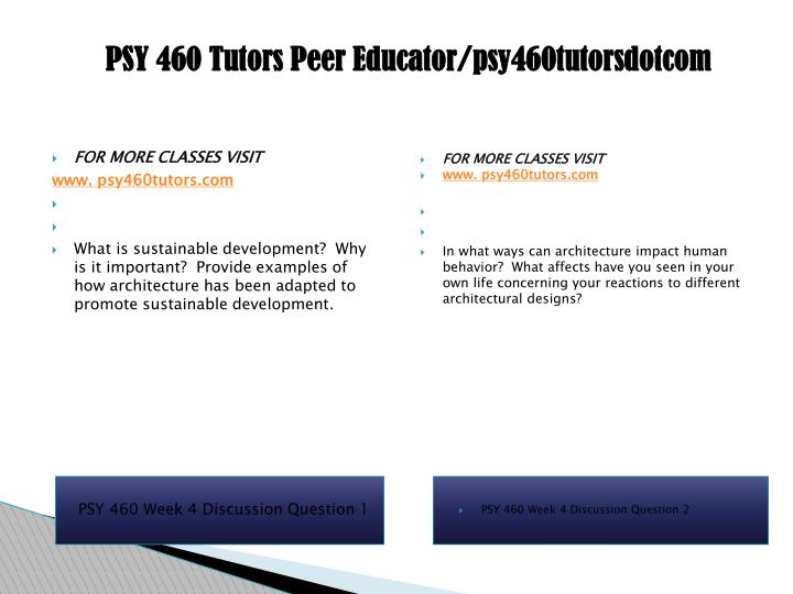 PSY 460 Tutors Peer Educator/psy460tutorsdotcom