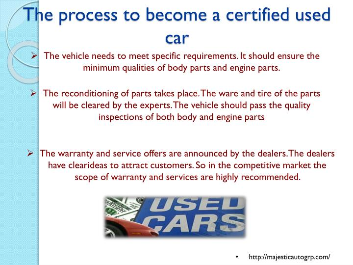 The process to become a certified used car
