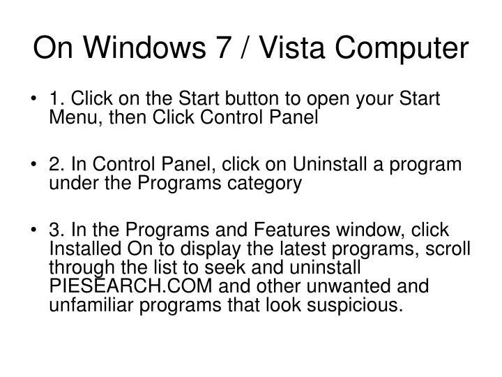 On Windows 7 / Vista Computer