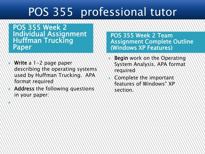 POS 355 Week 2 Individual Assignment Huffman Trucking Paper