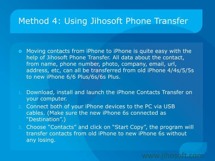 Method 4: Using Jihosoft Phone Transfer