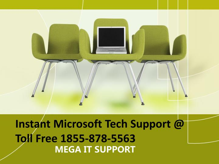Instant microsoft tech support @ toll free 1855 878 5563