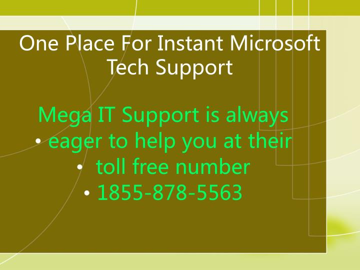 One place for instant microsoft tech support