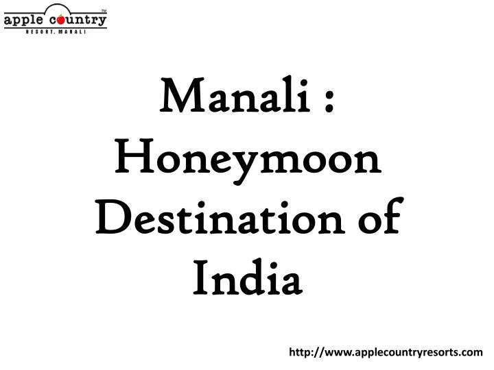 Manali : Honeymoon Destination of India