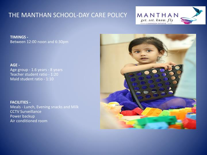 The manthan school day care policy