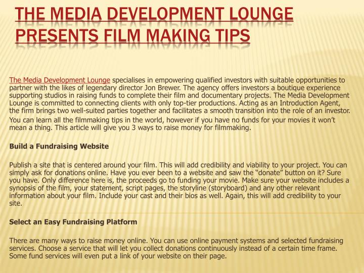 The media development lounge presents film making tips