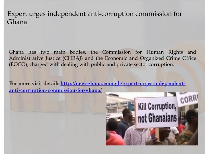 Expert urges independent anti-corruption commission for Ghana