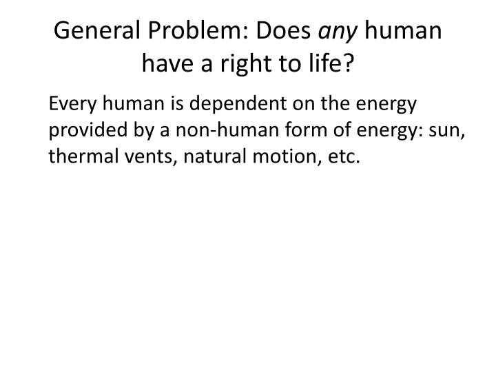 General Problem: Does