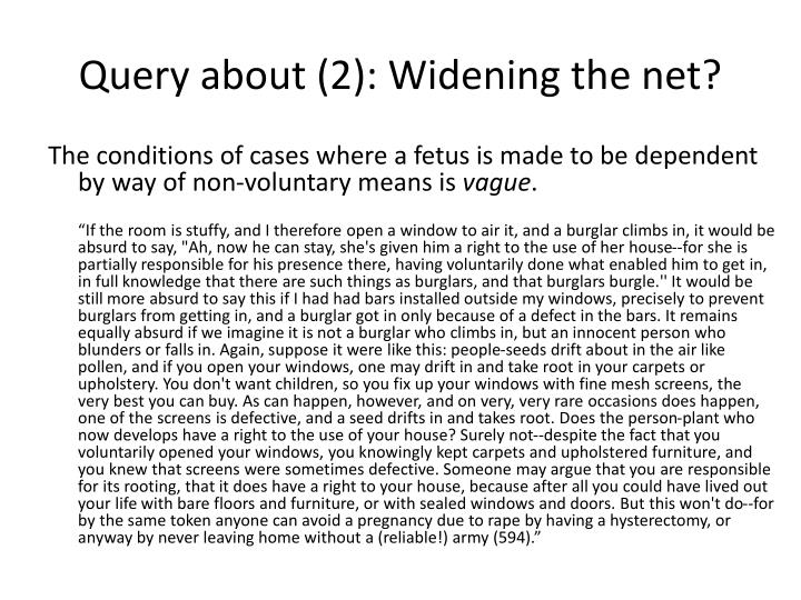 Query about (2): Widening the net?