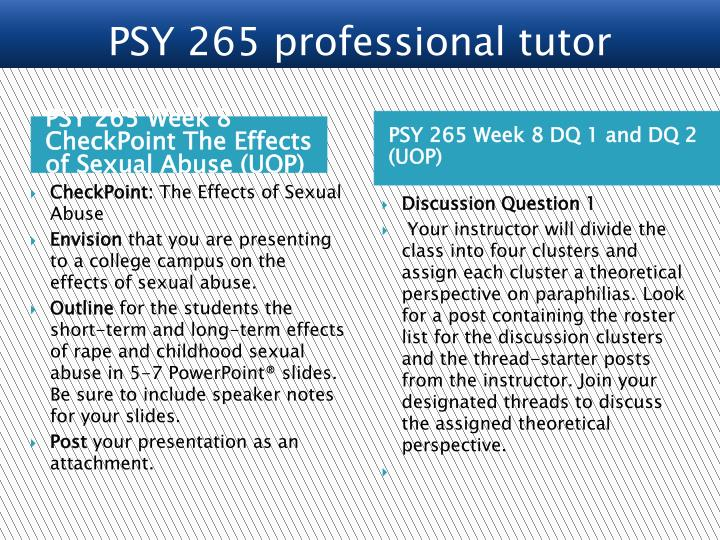 PSY 265 Week 8 CheckPoint The Effects of Sexual Abuse (UOP)