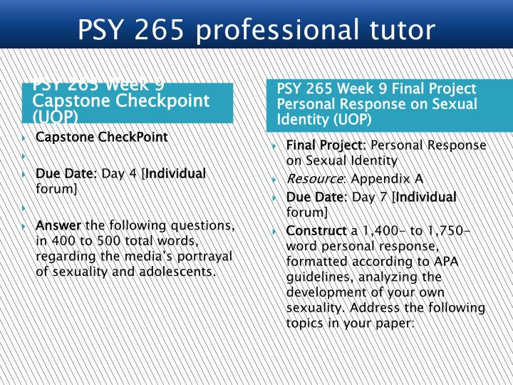 PSY 265 Week 9 Capstone Checkpoint (UOP)