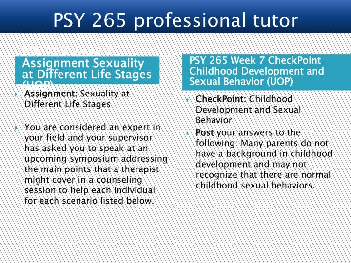 PSY 265 Week 7 Assignment Sexuality at Different Life Stages (UOP)