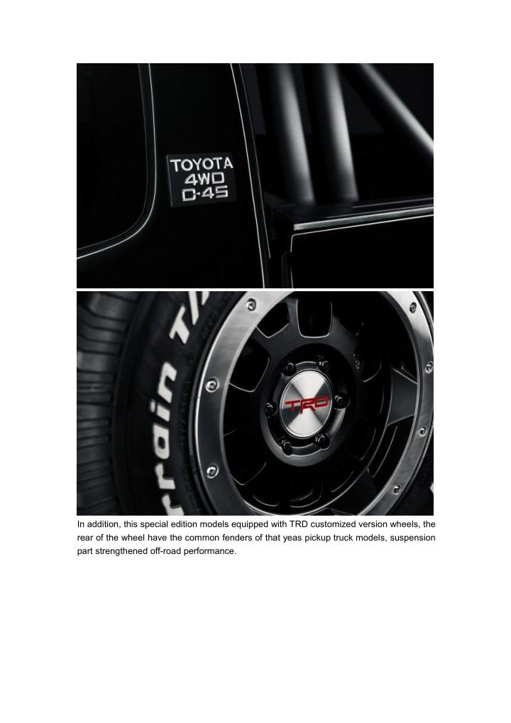 In addition, this special edition models equipped with TRD customized version wheels, the