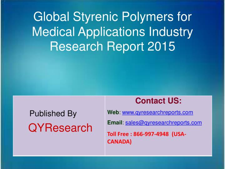 Global Styrenic Polymers for