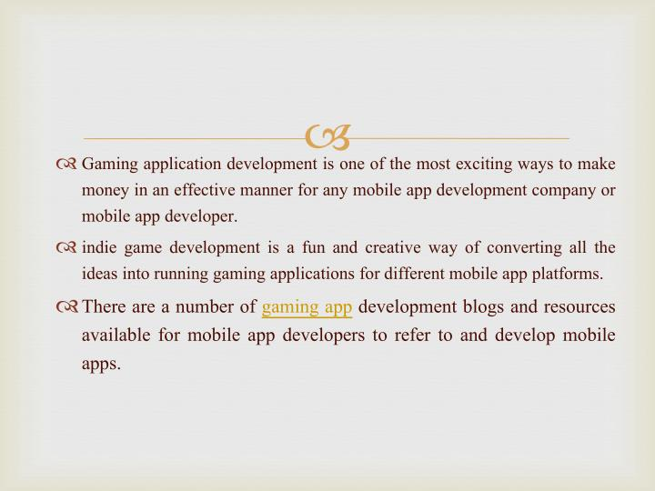 Gaming application development is