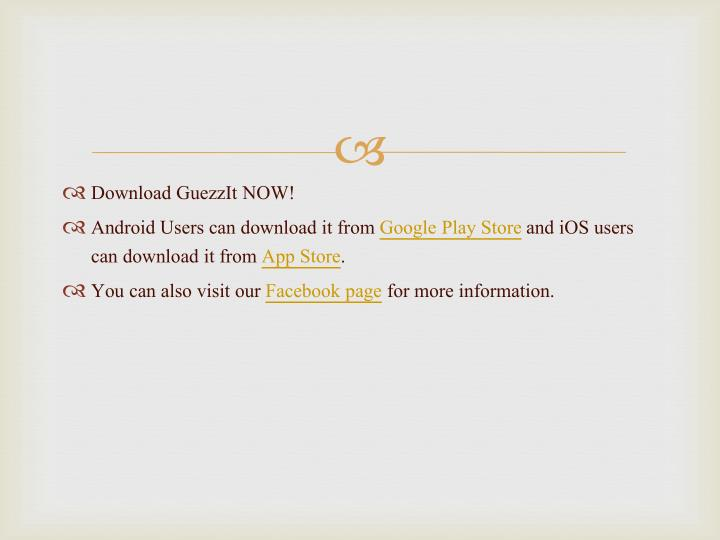 Download GuezzIt NOW!