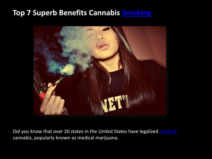 Top 7 superb benefits cannabis smoking