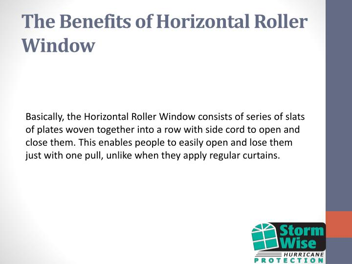 The Benefits of Horizontal Roller