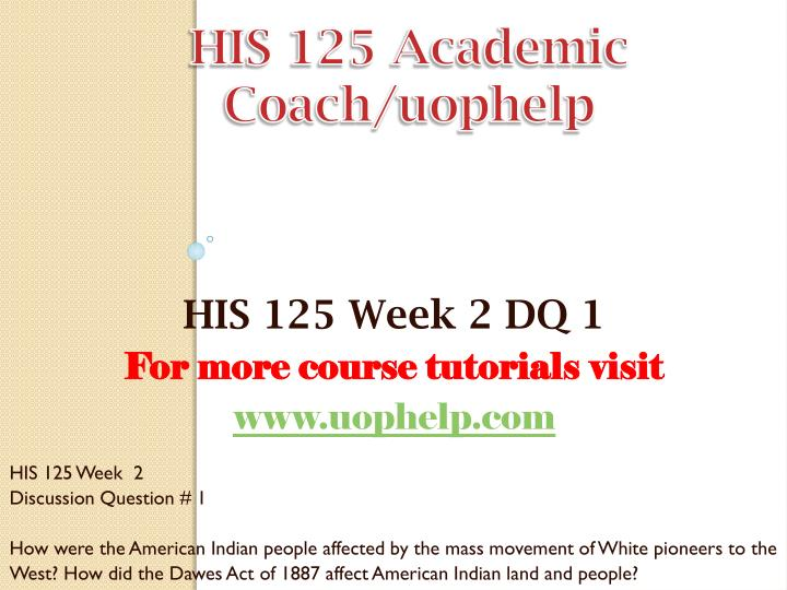 HIS 125 Academic Coach/