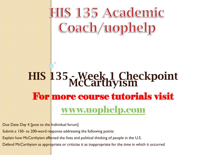 HIS 135 Academic Coach/