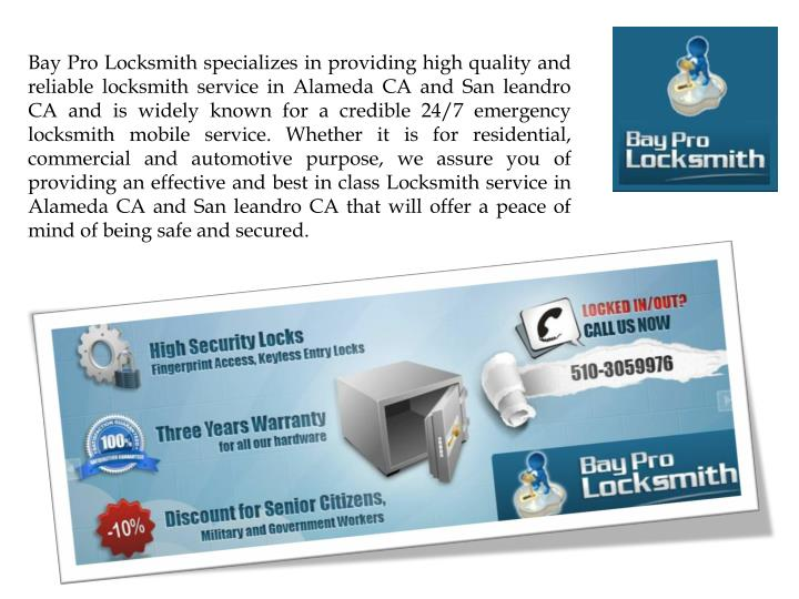 Bay Pro Locksmith specializes in providing high quality and