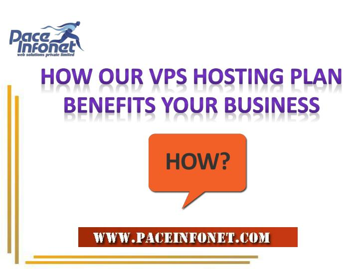 How Our VPS Hosting Plan Benefits Your Business