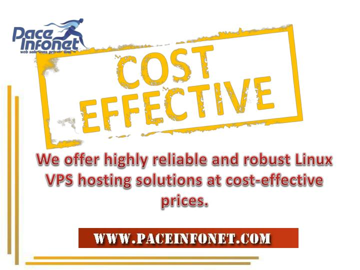 We offer highly reliable and robust Linux VPS hosting solutions at cost-effective prices.