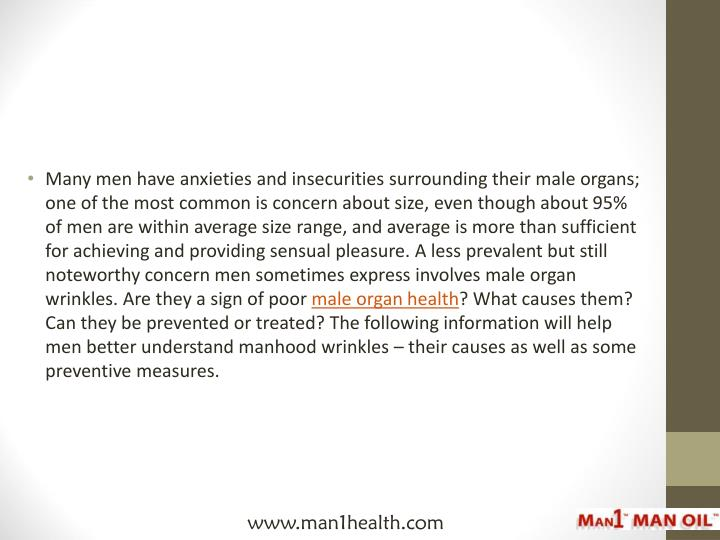 Many men have anxieties and insecurities surrounding their male organs; one of the most common is co...