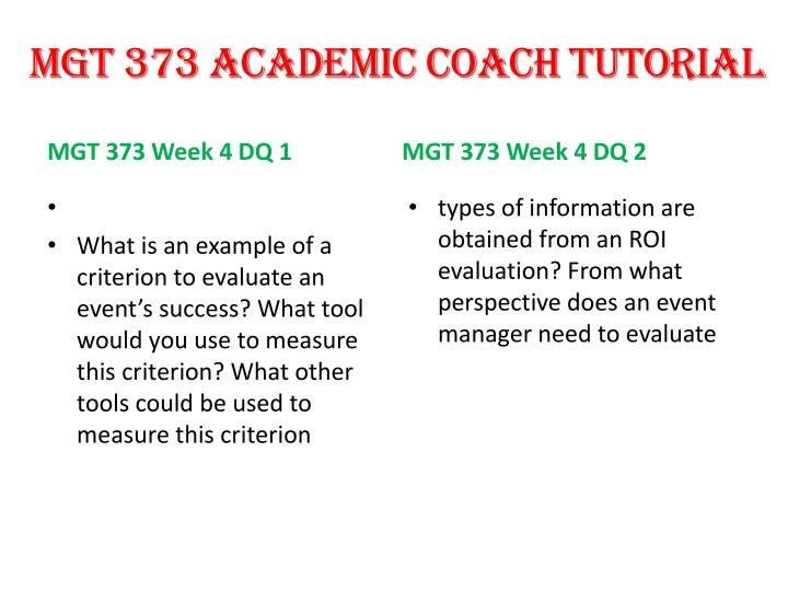 MGT 373 ACADEMIC COACH TUTORIAL