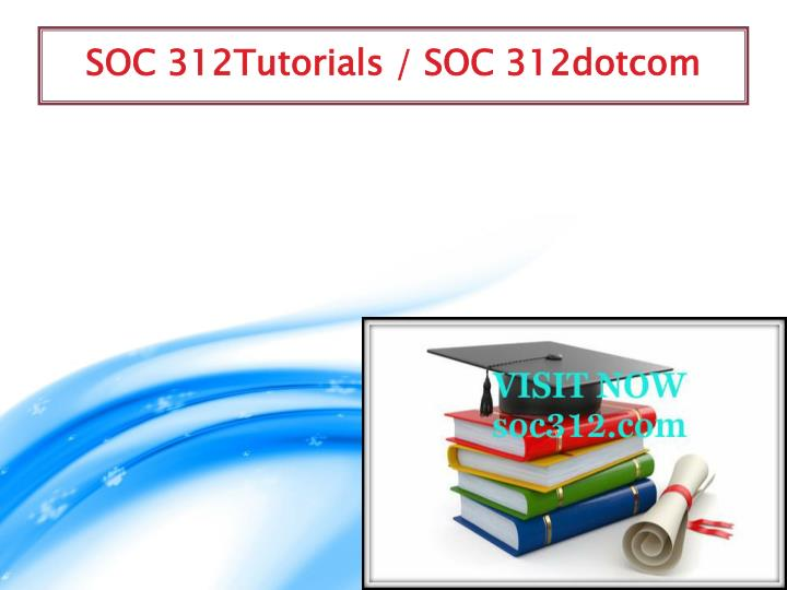 SOC 312Tutorials / SOC 312dotcom