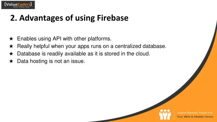 2. Advantages of using Firebase