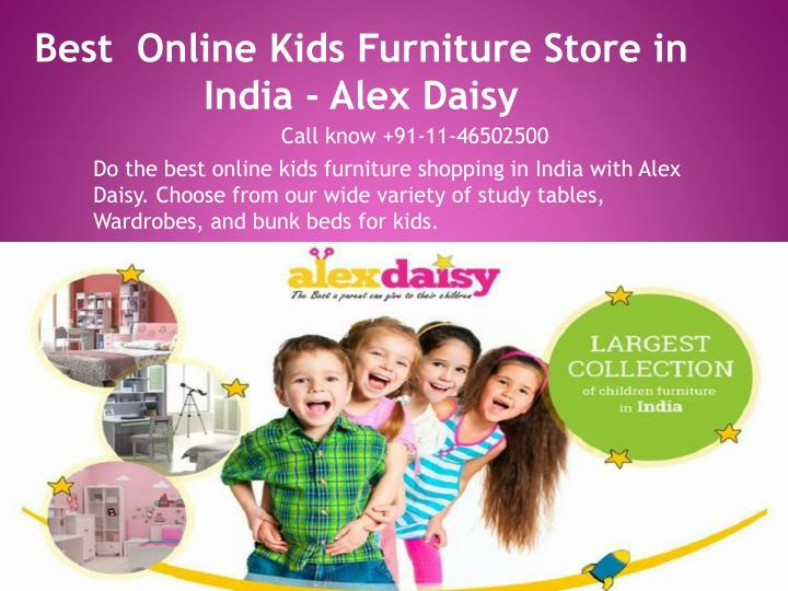 Best  Online Kids Furniture Store in India - Alex Daisy