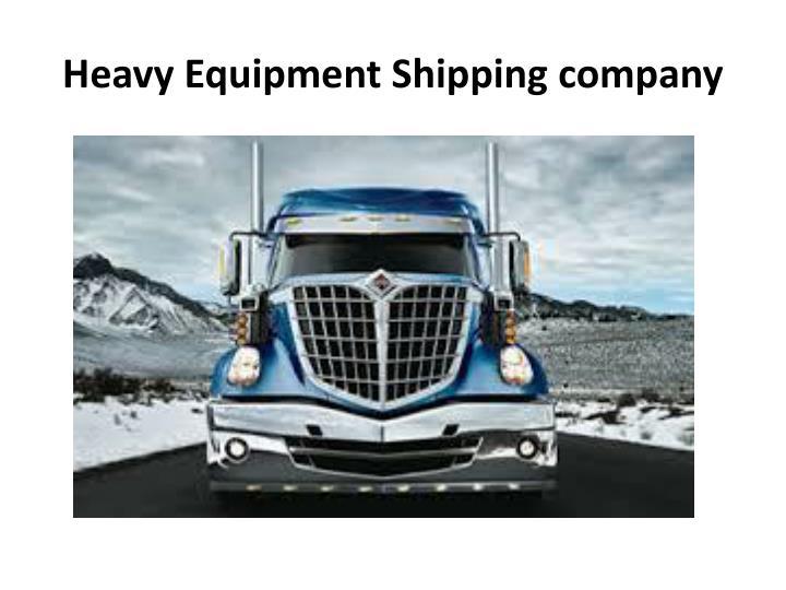 Heavy Equipment Shipping company