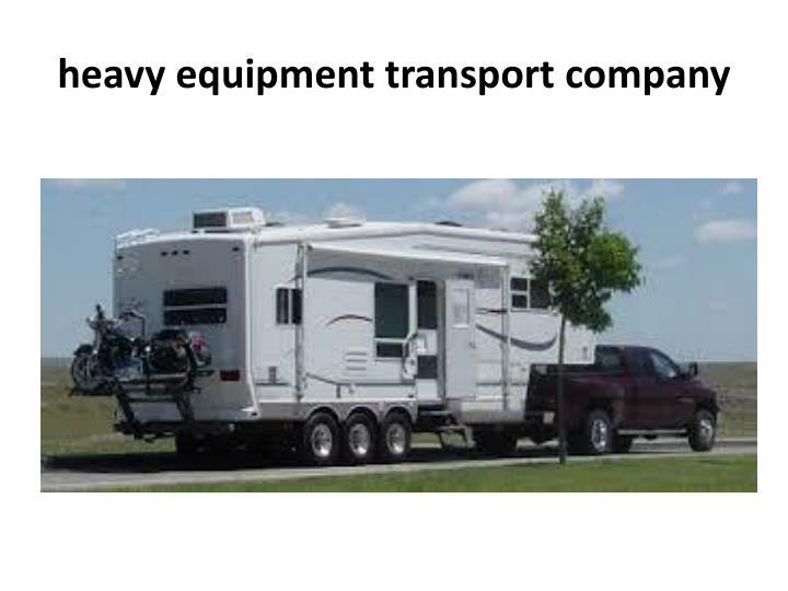 heavy equipment transport company