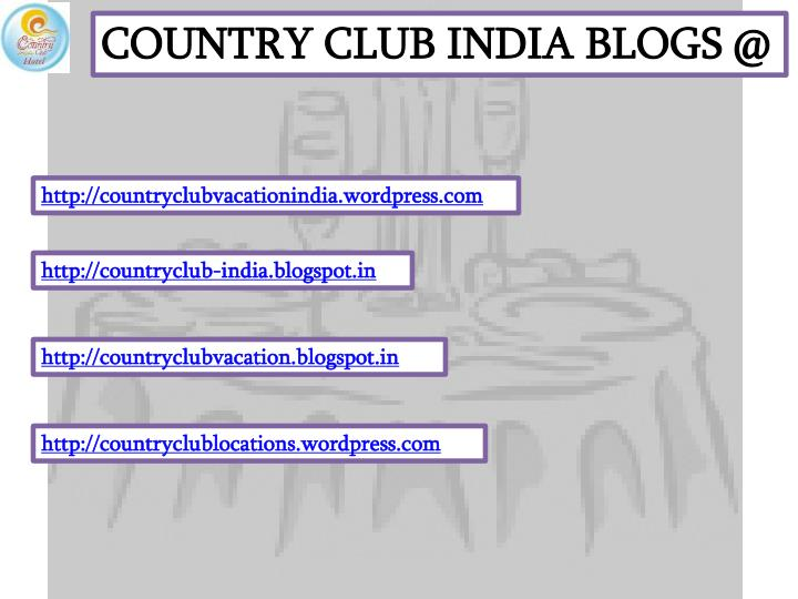COUNTRY CLUB INDIA BLOGS @